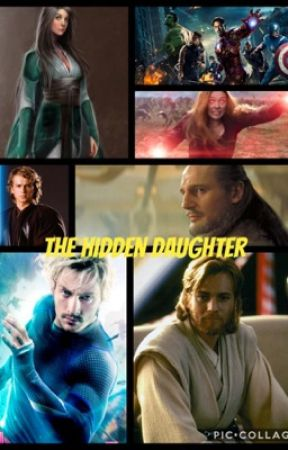 The Hidden Daughter (An Avengers/Star Wars Story) by xerxes39
