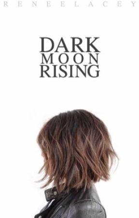 Dark Moon Rising by reneelacey