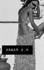 ANWAR A.H by ivyjames2