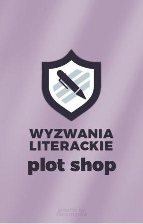 """Wyzwanie Literackie """"Plot shop"""" by wyzwanialiterackie"""