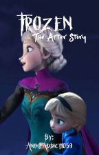 Frozen: The After Story by AnimeAddict1059