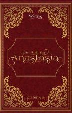 La última Anastasia [2018] by LBSilva