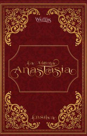 La última Anastasia [2020] by LBSilva