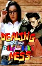 Dealing with my Self-made Mess [DARAGON fanfic] by manGaCastle
