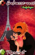 Embrasse-moi by -ladybugx