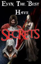 Even The Best Have Secrets by hey895