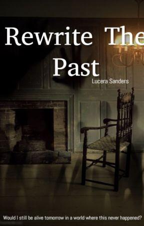 Rewrite The Past by mandkello