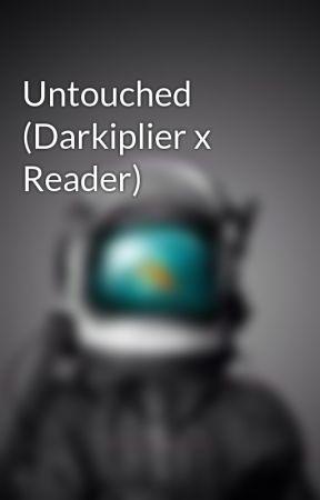 Untouched (Darkiplier x Reader) by Amppie