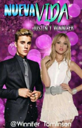 Nueva Vida (Justin Bieber y Winnifer Black) by WinniferTomlinson