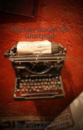 My Fav Books On Wattpad by KPStanYD