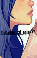 Del Amor .....al ..odio?? (laito sakamaki y tu)[TERMINADA] by mikaela-jaz
