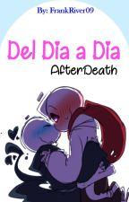 Del Día a Día [AfterDeath] by FrankRiver09