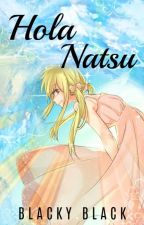 Hola, Natsu by blacky_black