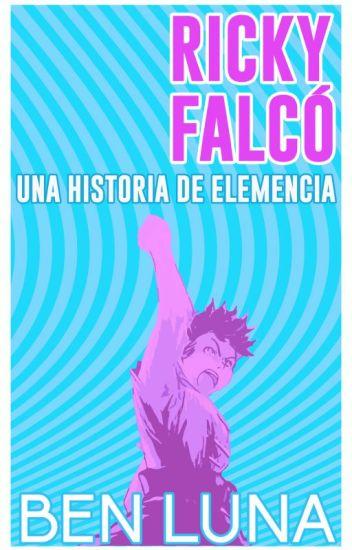 Ricky Falcó: Una Historia de Elemencia