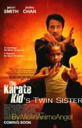 The Karate Kid's Twin Sister (Editing) by Shipping_Be_Like