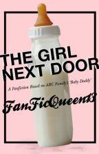 The Girl Next Door  🍼 Baby Daddy by fanficqueen13