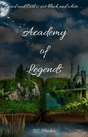 Academy of Legends by RCFletcher
