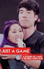 Just a Game | Eugene Lee Yang x Reader fanfic by LittledarlingEm