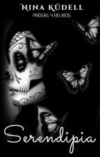 Serendipia: prosas y relatos by NinaKudell