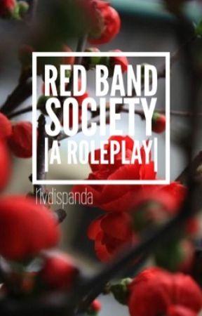 Red Band Society |ROLEPLAY|  by NVdisPanda