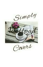 Simply Wattpad Covers  by Merry98wood