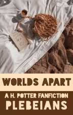 Worlds Apart    Drarry [✓] by plebeians-
