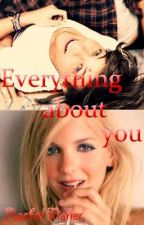 Everything About You (In *SLOW* Editing) (1D Fan Fic) by Writing4eva