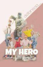MY HERO by dellanisaa