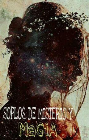 Soplos De Misterio Y Magia by dulcemirelly13