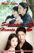 Scarred Hearts 2 (Moon Lovers: Scarlet Heart Ryeo Fanfiction) by Riyah404