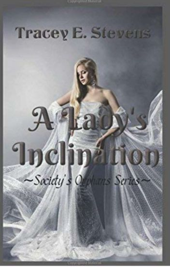 A Lady's Inclination #20 Historical