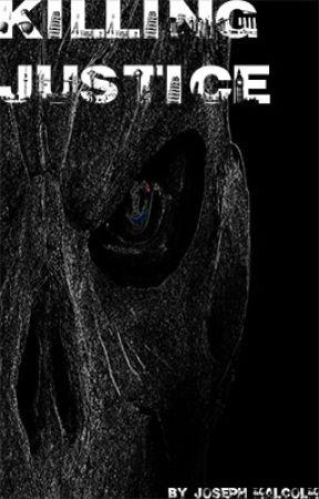 Killing Justice by AnimeTrix