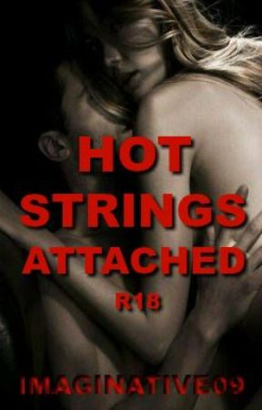 HOT STRINGS ATTACHED by Imaginative09