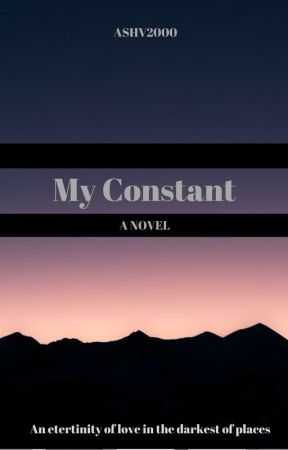 My Constant by Ashv_2000