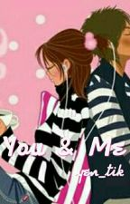 You & Me by yen_tik