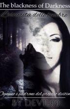 The blackness of darkness- l'oscurità delle tenebre || {Sospesa} by BAEKBVNNY