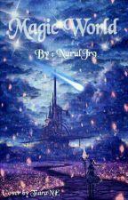 Magic World [Very Slow Update] by Nuruljr9
