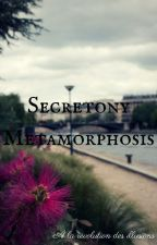 Secretony Metamorphosis by Hatipy