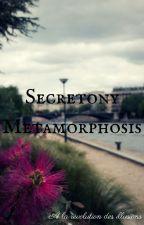 Secretony Metamorphosis by Hatipy