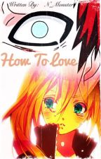 How To Love | Gaara fanfic - Naruto by N_Monster