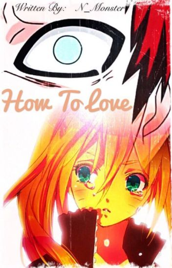 How To Love | Gaara fanfic - Naruto