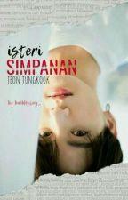 Isteri Simpanan JJK by bubbleswag_