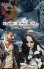 فراشات بلا أجنحه by nazak123