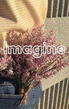 Imagine by LuckJacklyn