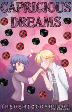 Capricious Dreams (Soulmate AU) by thedemigodsquad1