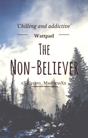 The Non-Believer by xXElectro_MadnessXx