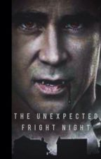 The Unexpected Fright Night I (Jerry Dandridge x Reader) by oofieLia