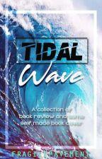Tidal Wave by FragilePavement