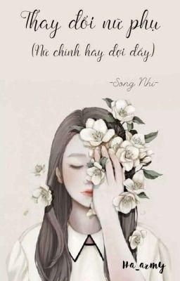 [Ha_army][XK][NP]Thay Đổi Nữ Phụ Xấu Xí_ Nữ Chính Hãy Đợi Đấy