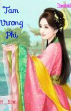 [Kết_ Bình] Tam Vương Phi by thienbinhlira